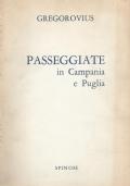 Passeggiate in Campania e in Puglia