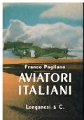 Aviatori Italiani (un libro in omaggio tra quelli a costo zero euro per acquisto di questo titolo).