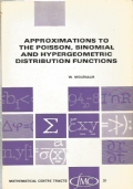 Approximations to the Poisson, binomial and hypergeometric distribution functions