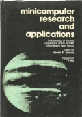 Minicomputer research and applications : proceedings of the first conference of the HP/1000 international users group