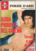 Guida proibita del cinema - Tecnica e arte del film erotico