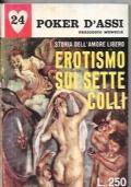 Erotismo sui sette colli - Storia dell'amore libero