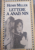 HENRY MILLER - LETTERE A ANAIS NIN