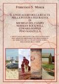 Il linguaggio della realtà nella pittura figurativa Di Michele del campo Edward Hopper Norman Rockwell Pino Manzella