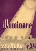 Illuminare - Guida per l'assistente ecclesiastico dei gruppi Donne di Azione Cattolica (anno 1942 - 1943)
