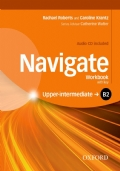 Navigate: B2 Upper-intermediate: Workbook (with key): Your direct route to English success