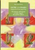 Oltre la paura - Mary Carroll Nelson - 1999/1 edizione - Ediz.punto d'incontro