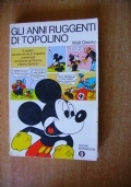 GLI ANNI RUGGENTI DI TOPOLINO - 5 vecchie storie