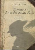 Il mistero di rue des Saints-Pères - Claude Izner -Nord editrice - 2006/1 edizione