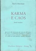 Karma e caos - Paul R.Fleischman - Ubaldini Editore /civilta' d'oriente - 2001/1 ediione