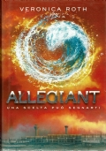 Allegiant - Roth Veronica - DeAagostini - 2014/1 edizione