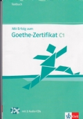Mit Erfolg zum Goethe Zertifikat C1 - Testbuch