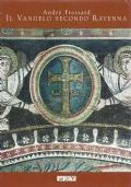 Il Vangelo secondo Ravenna