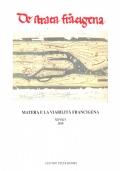 De Strata Francigena n. XXVII/2 2019. Vie romee. Dall'altomedievale via Francigena alla pluralità di percorsi romipeti del basso medioevo