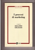I PROCESSI DI MARKETING