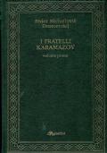 I Fratelli Karamazov vol. I
