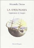 La Speronara. Impressioni di viaggio