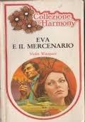 Eva e il mercenario    Offerta 4 x 3