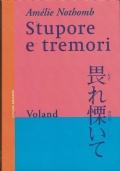 Stupore e tremori - Amélie Nothomb - Voland - 2001/1 edizione