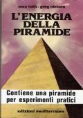 L'energia della piramide - Toth Max - Nielsen Greg - ediz.Mediterranee - 1987