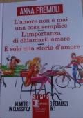 Tre romanzi in uno di Anna Premoli