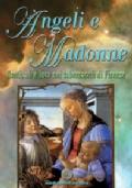 Angeli e Madonne. Santi, ali e luce nei tabernacoli di Firenze