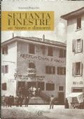 SETTANTA FINESTRE  su   Storo e dintorni. [ Prima edizione. Storo (Trento), Associazione Il Chiese, ottobre 2019 ].