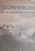 I sommergibili nella guerra mondiale