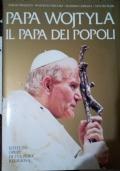 Papa Wojtyla il Papa dei popoli