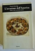 L'invasione dell'America. Indiani, coloni e miti della conquista