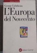 L'Europa del Novecento. Storia e cultura