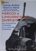 Marcos e l'insurrezione zapatista