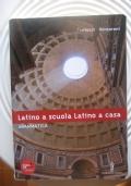 Latino a scuola latino a casa , grammatica
