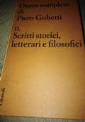 Scritti storici, letterari e filosofici. Opere complete di Piero Gobetti