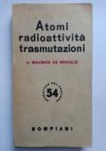 Atomi radioattività trasmutazioni