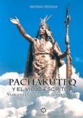 Pachakuteq y el viejo escritor. Viaje en el antiguo y el moderno Perú