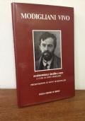 Modigliani vivo. Testimonianze inedite e rare