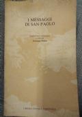 I MESSAGGI DI SAN PAOLO. TRADUZIONE E COMMENTO A CURA DI GIUSEPPE SANDRI
