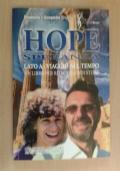 HOPE. Speranza