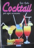 Cocktail per ogni occasione