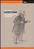 Luzzattiana. Nuove ricerche storiche su Luigi Luzzatti e il suo tempo