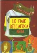 LE FIABE DELL'AFRICA NERA