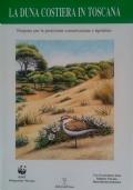 La duna costiera in Toscana - Proposte per la protezione conservazione e ripristino