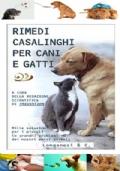 RIMEDI CASALINGHI PER CANI E GATTI, Longanesi & C. Ottobre 1999.