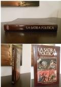 LA SATIRA POLITICA, DALL'UNITA' D'ITALIA ALLA REPUBBLICA, De Agostini 1982.