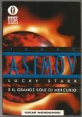 Lucky Starr e il grande Sole di Mercurio - Libro fantascienza ragazzi Oscar Bestsellers RISTAMPA