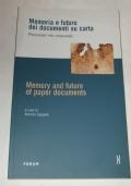 Memoria e futuro dei documenti su carta. Preservare per conservare