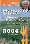 Mangiare e bere in Piemonte e Valle d'Aosta