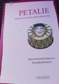Petalie. Romanzo popolare sardo-piemontese [May 01, 2011] Macciocu, Maria Antonietta and Moreschi, Donatella