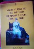 Volti e figure del ducato di Maria Luigia 1816 1847